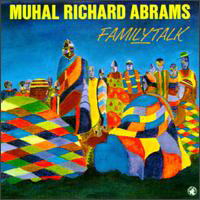 CD cover of Muhal Richard Abrams FAMILYTALK, Cover Art: Muhal Richard Abrams