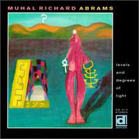 CD cover of Muhal Richard Abrams LEVELS AND DEGREES OF LIGHT, Cover Art: Muhal Richard Abrams
