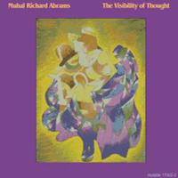 CD cover of Muhal Richard Abrams THE VISIBILTY OF THOUGHT, Cover Art: Muhal Richard Abrams
