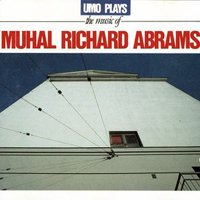 CD cover of UMO PLAYS THE MUSIC OF MUHAL RICHARD ABRAMS