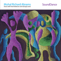 CD cover of Muhal Richard Abrams SOUNDDANCE with George Lewis and Fred Anderson, Cover Art: Muhal Richard Abrams